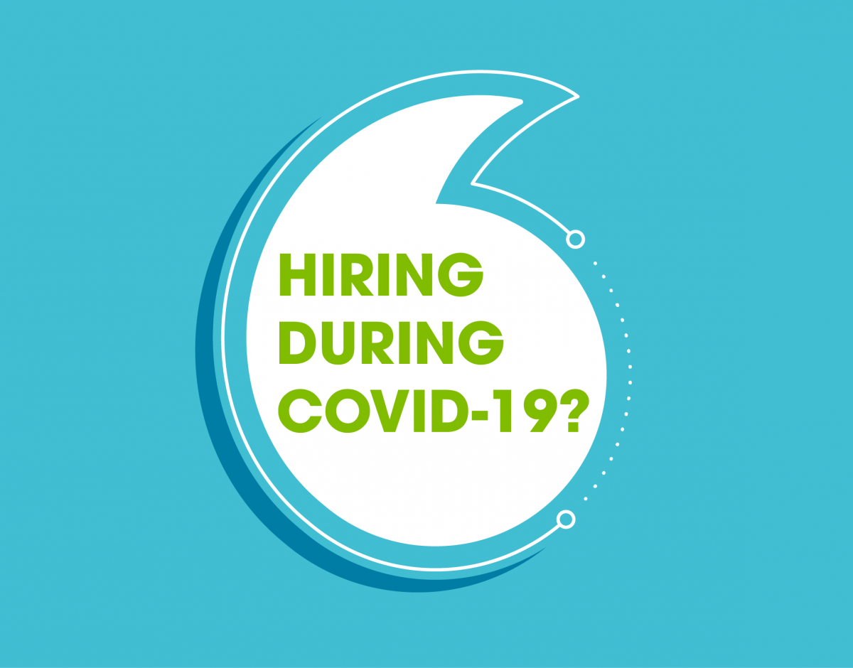 Hiring during COVID-19?