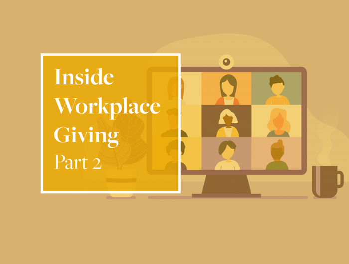 Inside workplace giving Part 2
